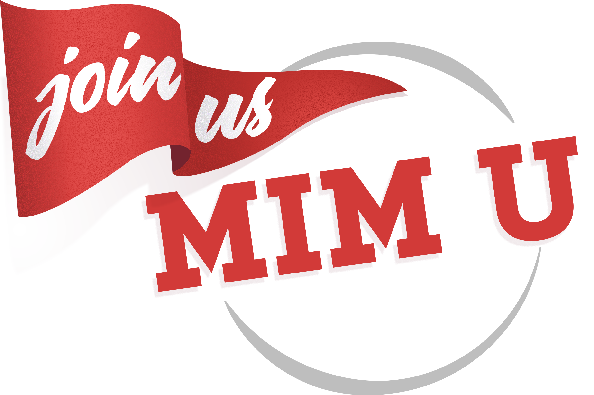 Join Us for MIM U